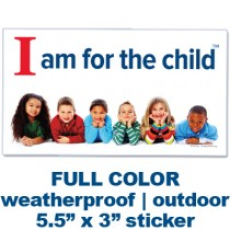 I am for the Child Bumper Sticker