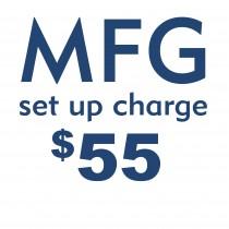 MFG Setup Charge $55.00
